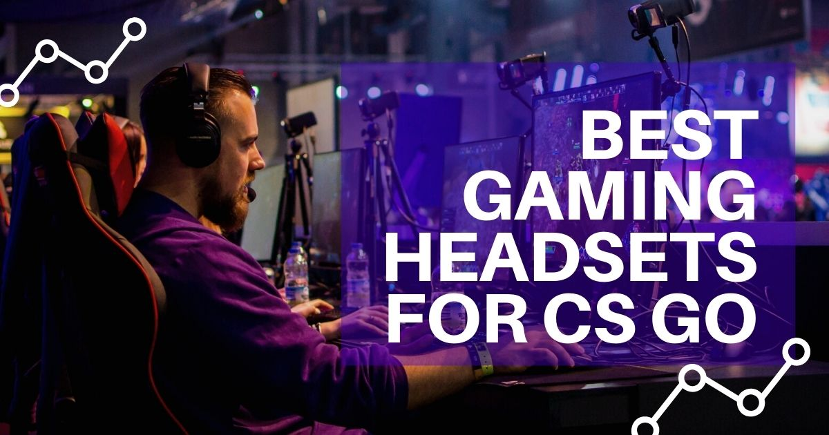 Best Gaming headsets for cs go and Buying Guide