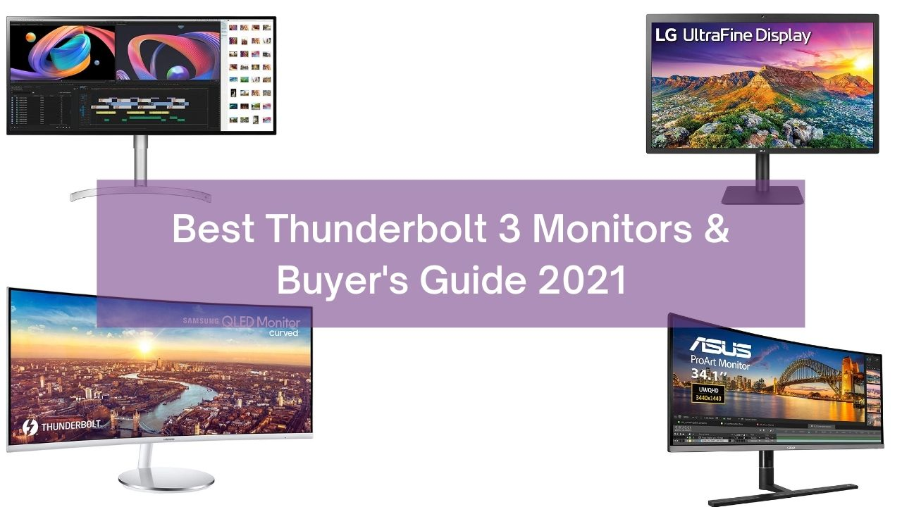 9 Best Thunderbolt 3 Monitors