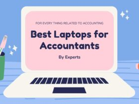Best Laptops for Accountants, Major Students