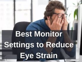 Monitor Settings to Reduce Eye Strain