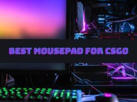 Best Mousepad for CSGO