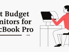 Best Budget Monitors for MacBook Pro