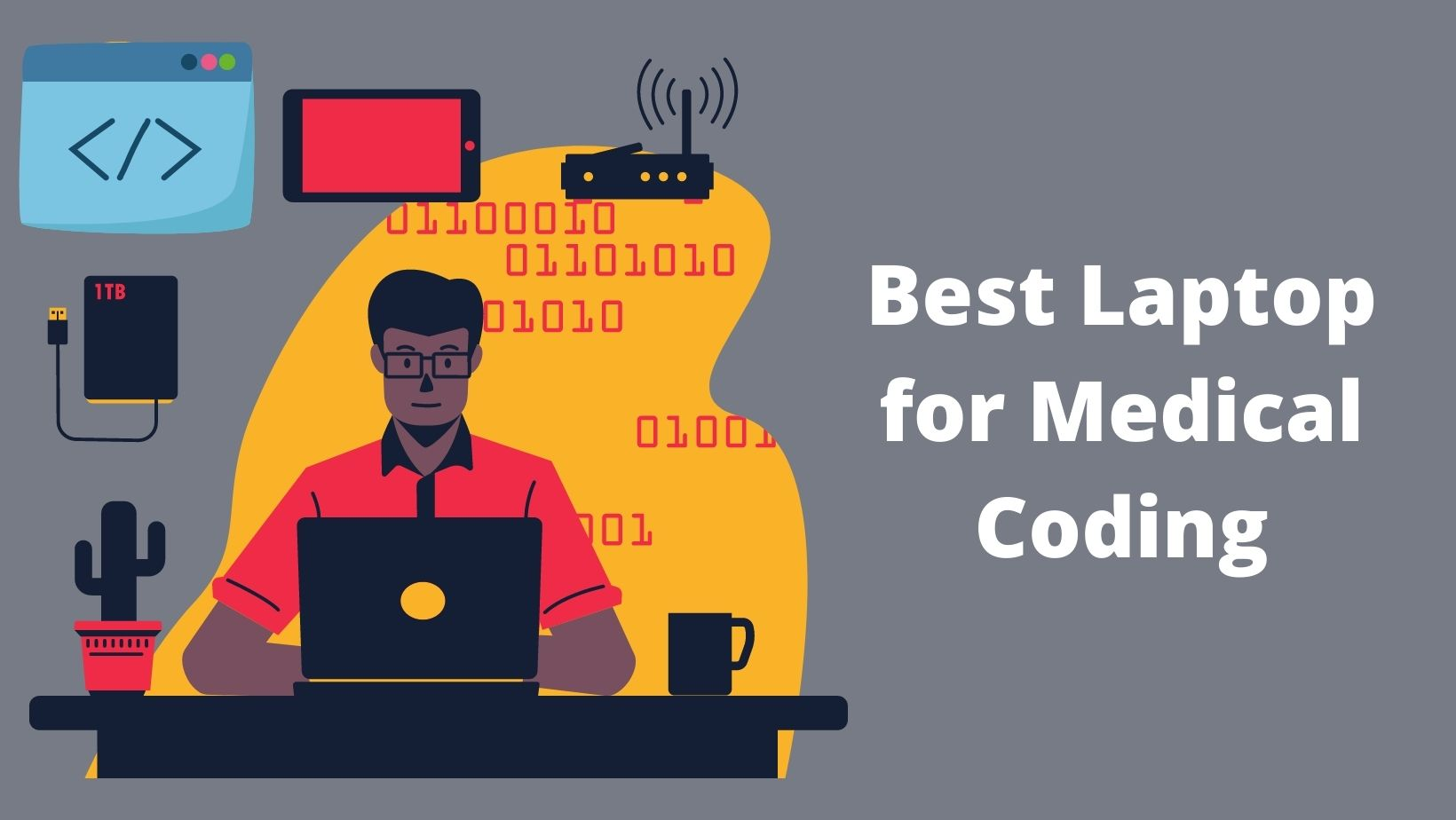 Best Laptop for Medical Coding