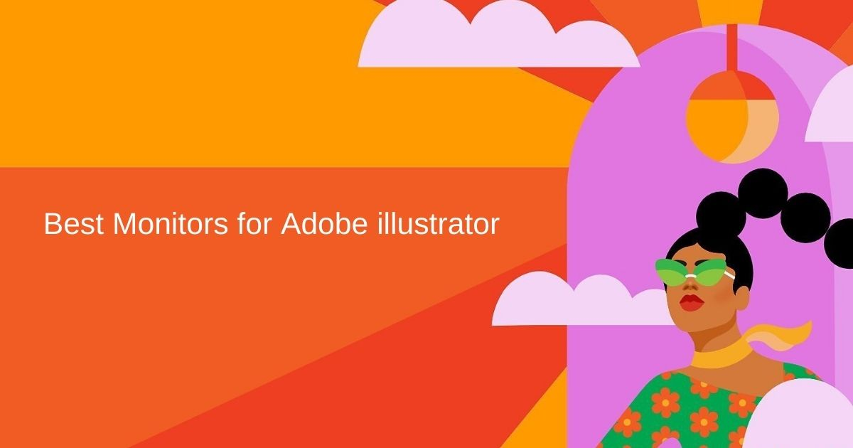 Best monitor for adobe illustrator